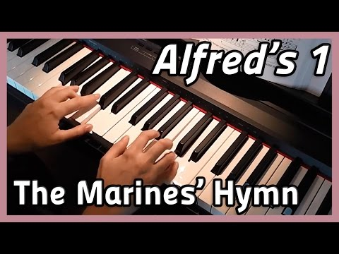 ♪ The Marines' Hymn ♪ Piano | Alfred's 1