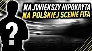 Największy HIPOKRYTA na POLSKIEJ SCENIE FIFA | FIFA 19