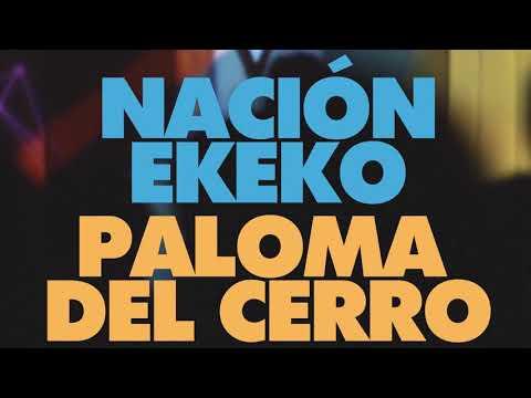 Paloma del Cerro + Nación Ekeko