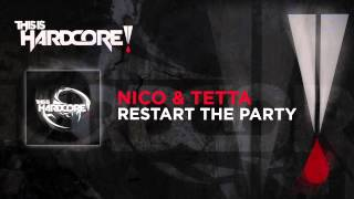 Nico & Tetta - Restart the Party #TiH