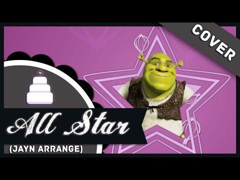 「Short // Original Arrangement」All Star (Shrek)【Jayn】