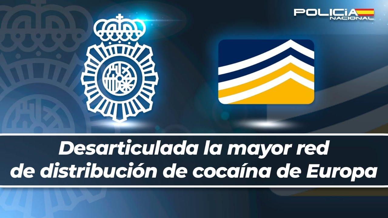 Rueda de prensa sobre la desarticulación de la mayor red de distribución de cocaína de Europa