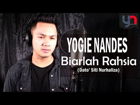BIARLAH RAHSIA (DATUK SITI NURHALIZA) - COVER BY YOGIE NANDES