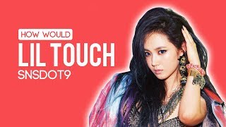 How would SNSD OT9 sing OhGG! - Lil Touch