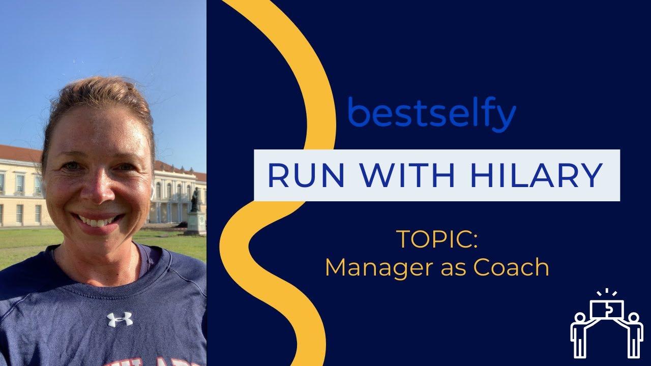Run with Hilary (Episode #18): Manger As Coach