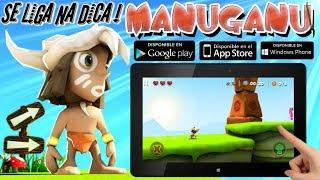 Dica de jogo Manuganu Analise +Review + trailer+ gameplay e DOWNLOAD Android / iOS /Windows