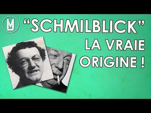 La véritable origine du SCHMILBLICK - CAMU #14 - code MU