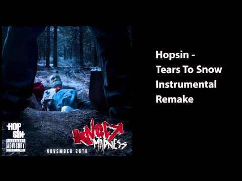 Hopsin - Tears To Snow Instrumental Remake