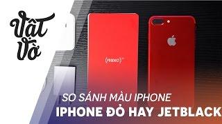 Vật Vờ| Mình thấy iPhone đỏ không đẹp bằng Jetblack