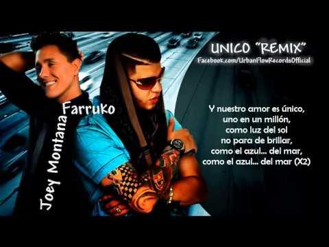 Unico Remix)(Letra)    Joey Montana Ft Farruko (Official Audio)