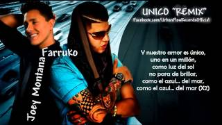 Unico Remix)(Letra)    Joey Montana Ft Farruko (Official Audio)