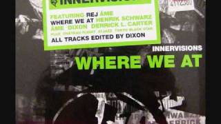 Henrik Schwarz, Ame & Dixon feat. Derrick L. Carter - where we at