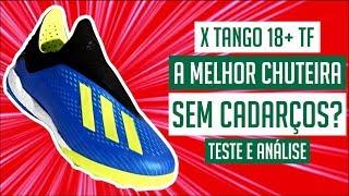 CHUTEIRA ADIDAS X TANGO 18+ TF SOCIETY - MELHOR CHUTEIRA SEM CADARÇOS? - TESTE E ANÁLISE / REVIEW