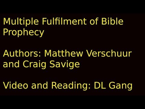 Multiple Fulfilments of Bible Prophecy 1