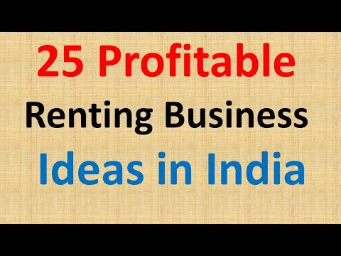 25 Profitable Renting Business | Renting Business Ideas | Renting Business In India