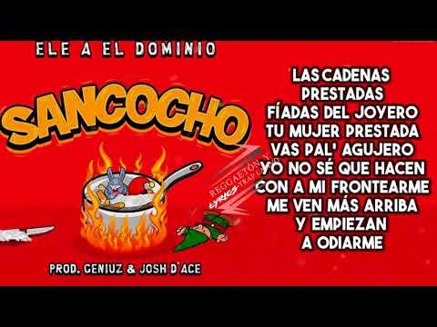 Sancocho (Letra) - (Tiraera Pa' Bad Bunny) - Ele A El Dominio Nigga