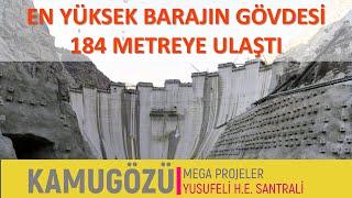 Yusufeli Barajının Son Durumu ve Yapım Aşamaları  Şubat 2020