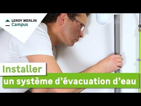 Comment Installer Un Système Dévacuation Deau Leroy