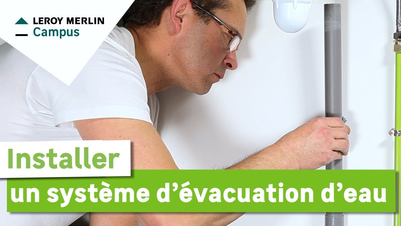Comment installer un syst me d 39 vacuation d 39 eau leroy merlin youtube - Comment installer un groupe filtrant ...
