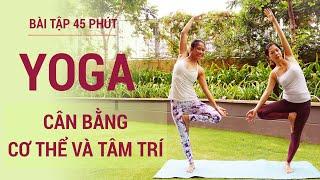 Trọn bài tập Yoga tại nhà về thăng bằng | giúp bạn cân bằng cơ thể và tâm trí, tăng sức mạnh cơ bắp