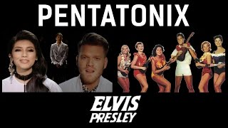 Can't Help Falling In Love - Pentatonix & Elvis Presley (side by side)