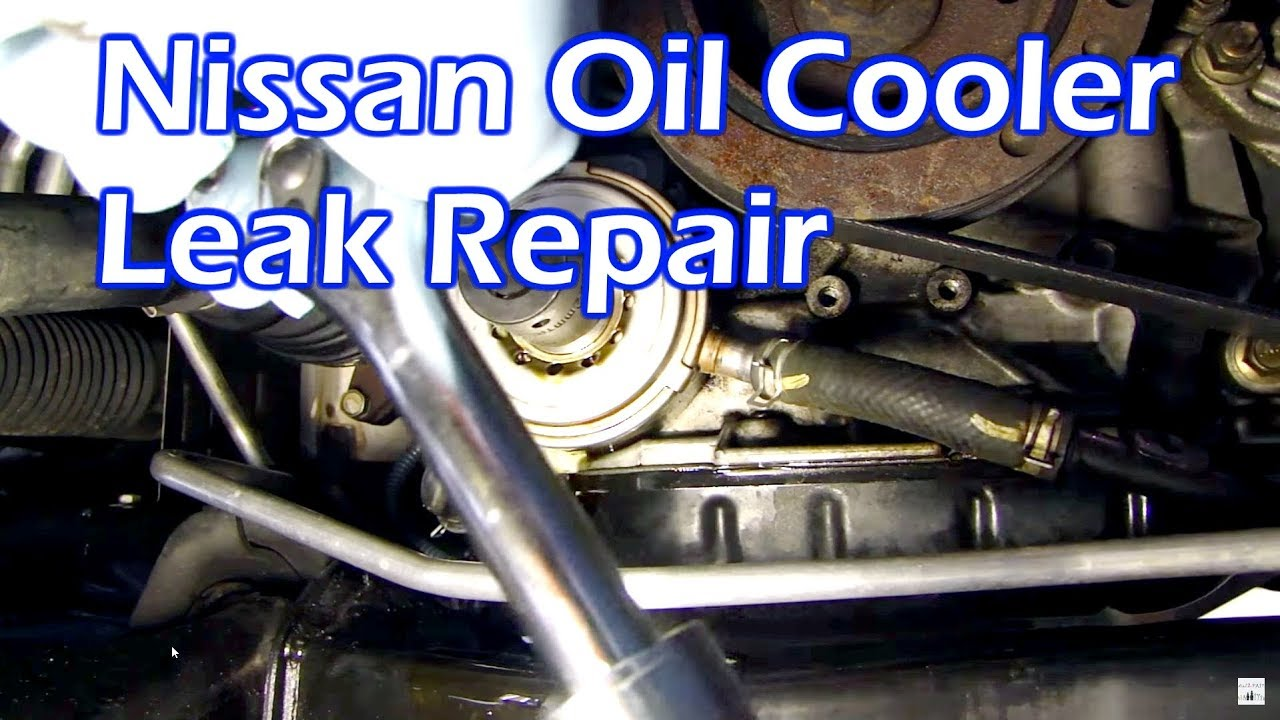nissan oil leak - replace oil cooler o ring gasket