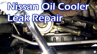 Nissan Oil Leak - Replace Oil Cooler O Ring Gasket - 3.5