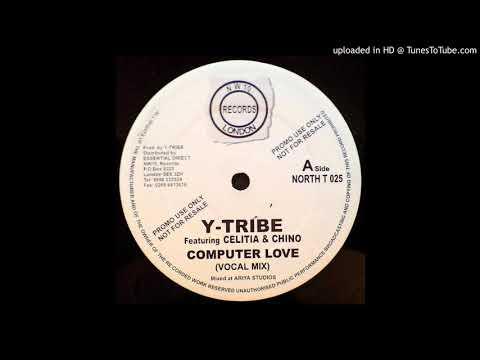 Y-Tribe - Computer Love (Dub)