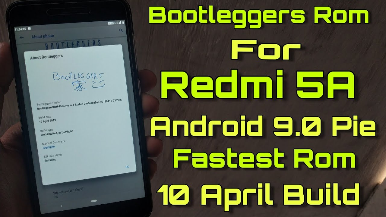 Redmi 5A Bootleggers Rom Android 9 0 Pie With April Security Patch - Faster  Rom - Best Rom Redmi 5A