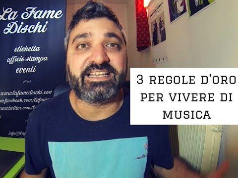 3 REGOLE D'ORO PER VIVERE DI MUSICA