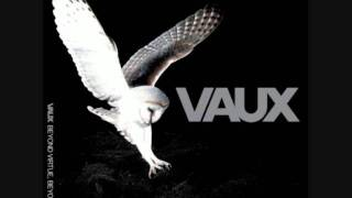 Vaux - Are You Whit Me
