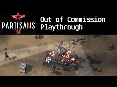 Partisans 1941 - Out of Commission playthrough |
