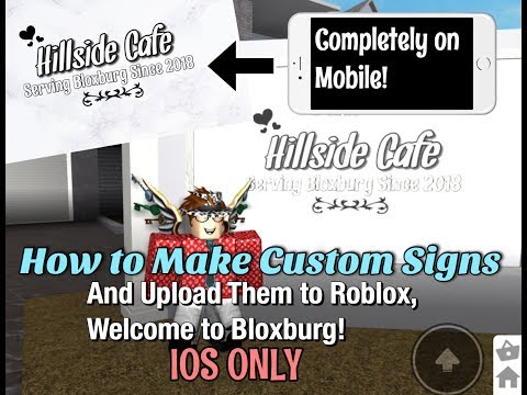 How to Make Custom Signs and Upload Them to Roblox, Bloxburg! (Completely on Mobile and Free!)