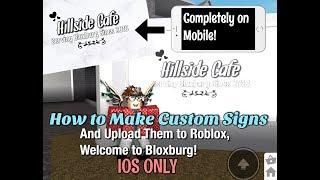 Como fazer sinais personalizados e enviá-los para Roblox, Bloxburg! (Completamente no celular e grátis!)