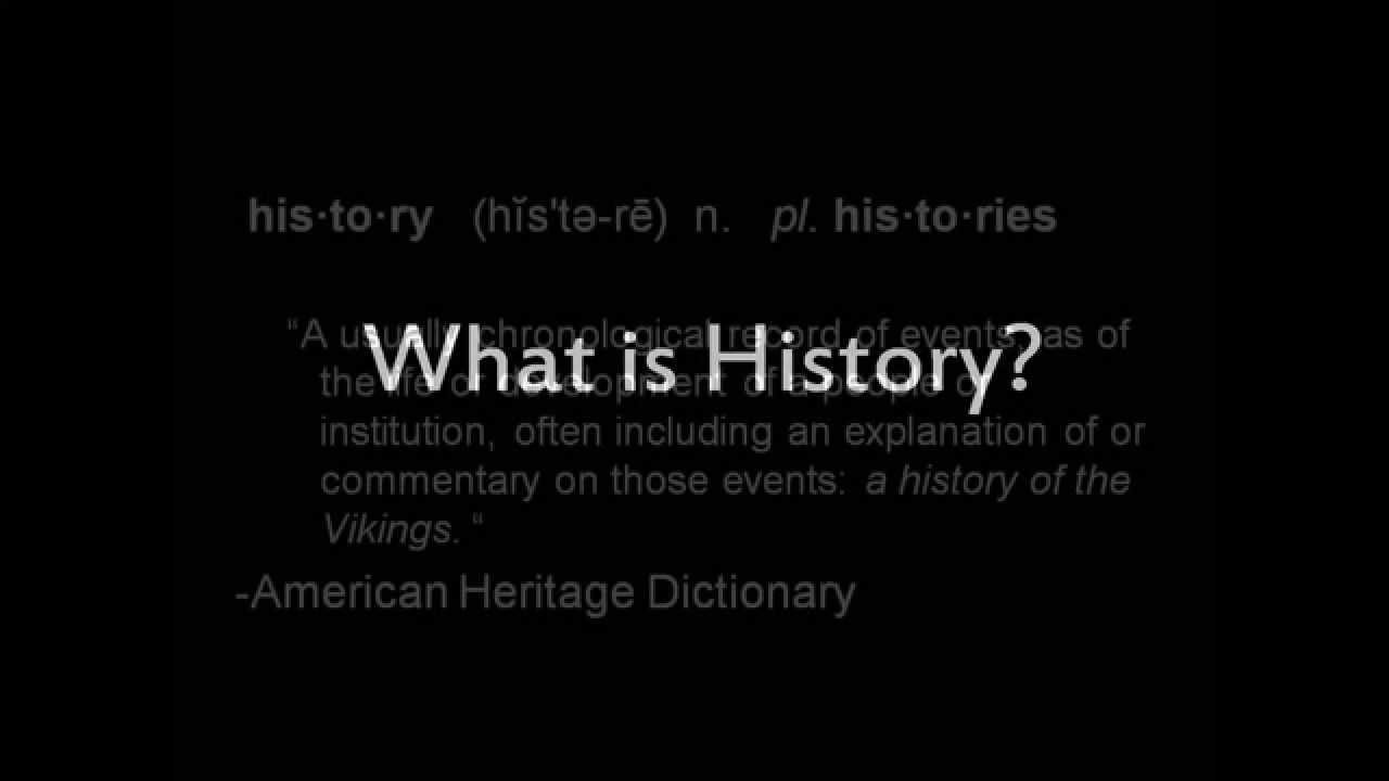 What is History - YouTube