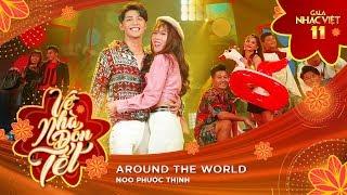 Around The World - Noo Phước Thịnh   Gala Nhạc Việt 11 (Official) thumbnail
