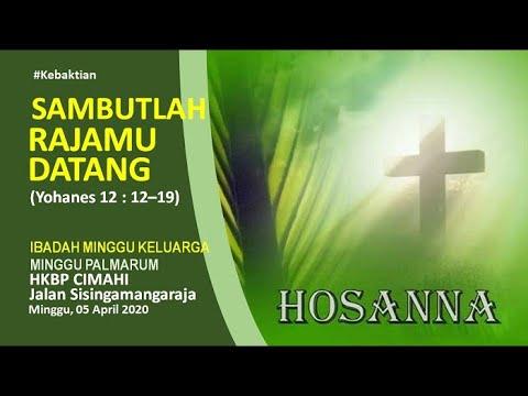 Video Streaming Ibadah Minggu Keluarga MINGGU PALMARUM [Yohanes 12:12-19] HKBP Cimahi Sisingamangaraja 5 April 2020