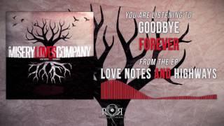 Misery Loves Company - Goodbye Forever