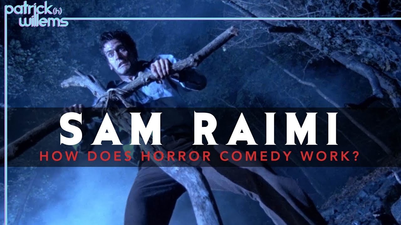 sam raimi how does horror comedy work video essay  sam raimi how does horror comedy work video essay