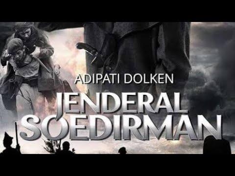 Jenderal Soedirman Full Movies    Film Perjuangan Indonesia