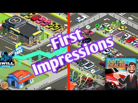 Used Car Dealer | First Impressions (Android Ios)
