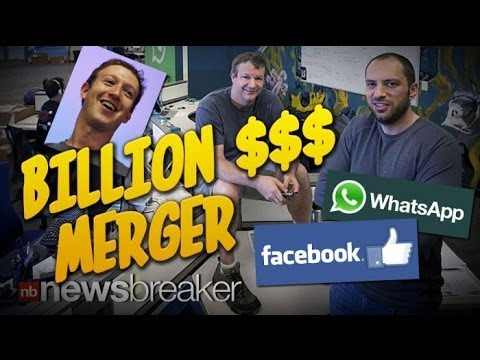 BILLION $$$ MERGER: Facebook Signs Deal with WhatsApp, Buying it for $19 Billion