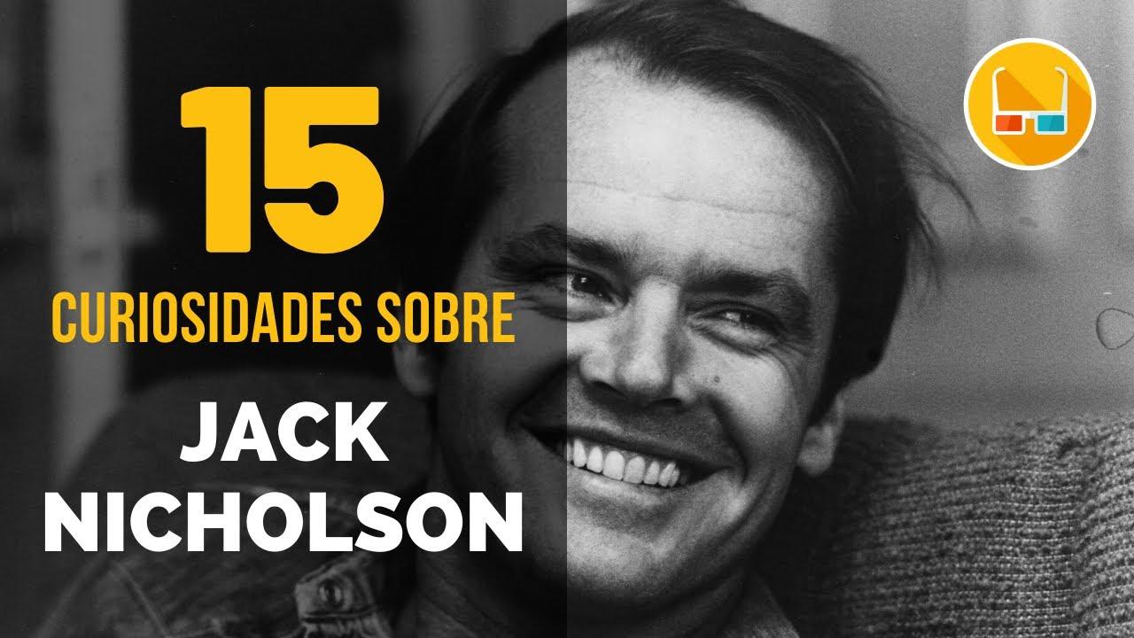 15 Curiosidades sobre JACK NICHOLSON