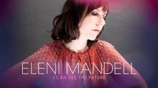 Watch Eleni Mandell A Possibility video