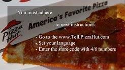 www.TellPizzaHut.com: Tell Pizza Hut Survey