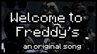 Welcome to Freddy's [Five Nights At Freddy's Song]