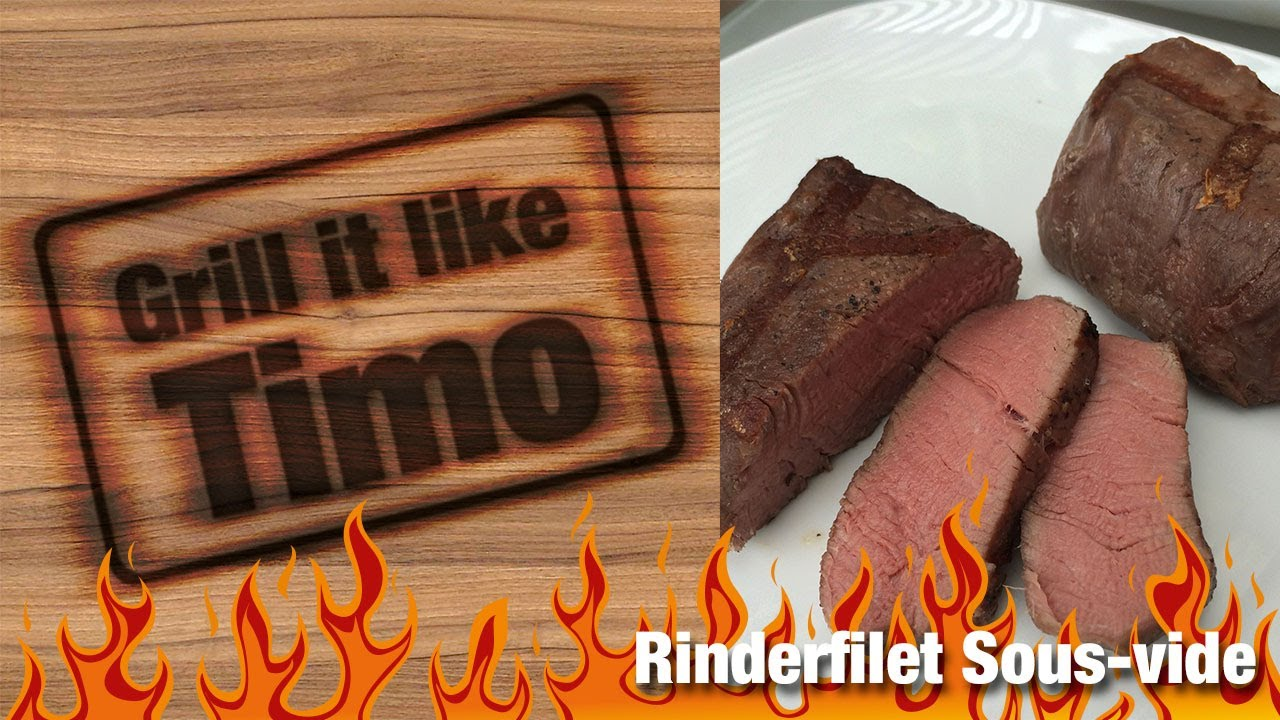 grill it like timo rinderfilet sous vide rezept nr 40 youtube. Black Bedroom Furniture Sets. Home Design Ideas