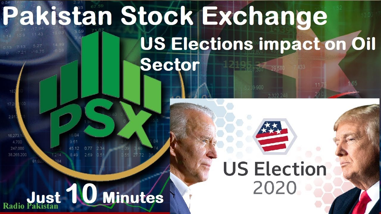 Pakistan Stock Exchange Investment Guidelines | US Elections Impact
