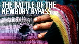 tales of resistance the battle of the newbury bypass