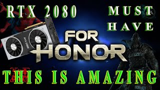 Обзор и тест For honor Marching fire на RTX 2080 Nvidia